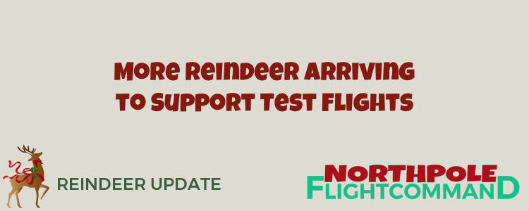 More Reindeer for Test Flights