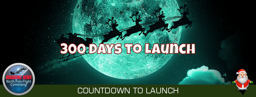 300 Days to Santa's Launch