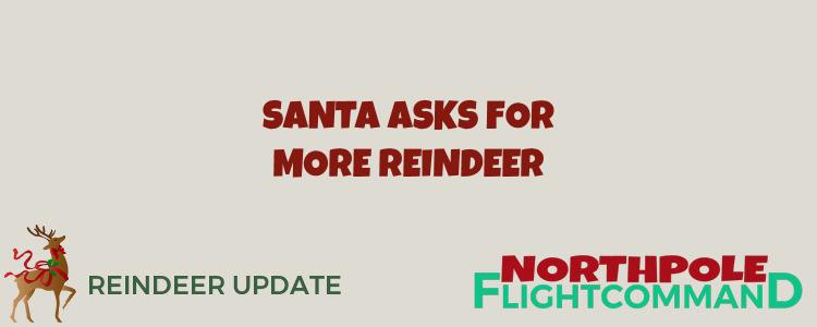 More Reindeer Needed