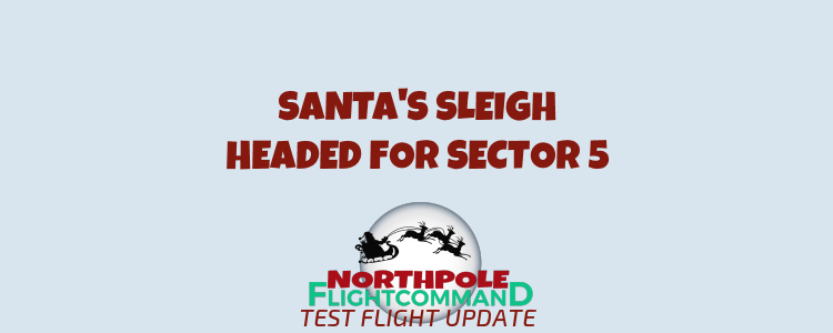 Sector 5 Test Flights